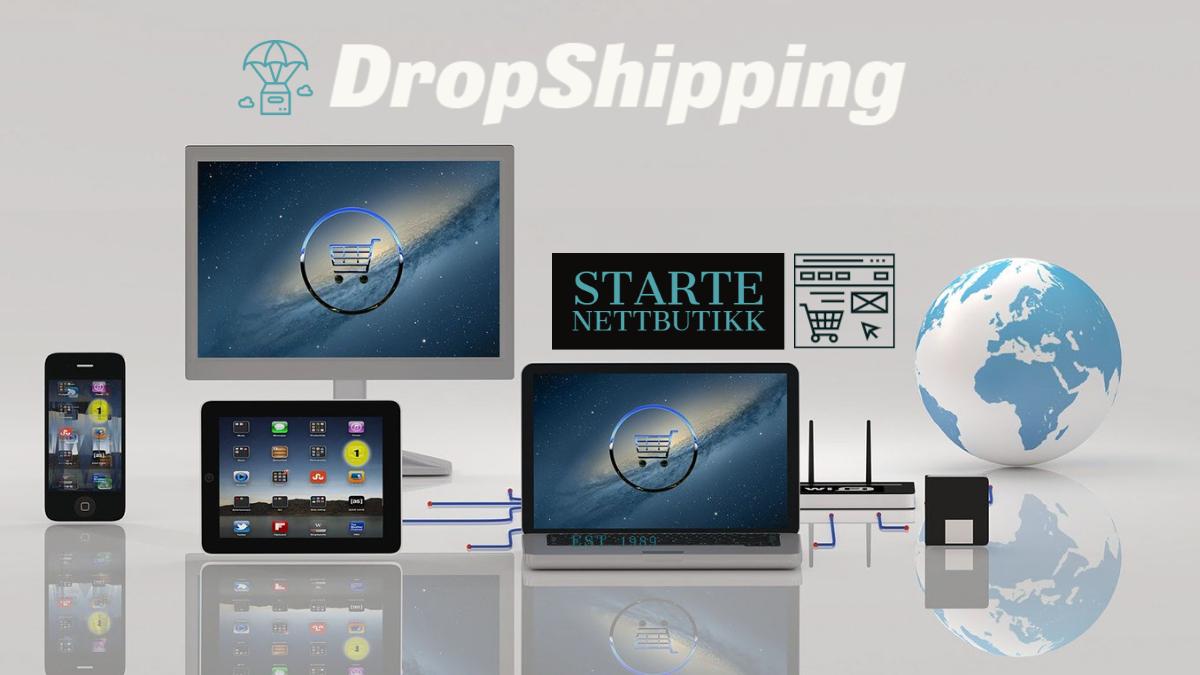 Dropshipping - Alt du trenger å vite